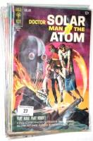 Lot 27 - Dr. Solar Man of the Atom, No. 23 (Gold Key);...