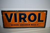 Lot 35 - 'Virol' enamel advertising sign, inscribed...