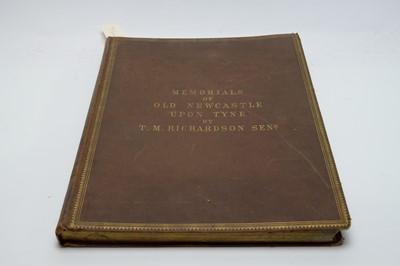 Lot 18 - Richardson (Thomas Miles, snr.) Memorials of Old Newcastle upon Tyne.