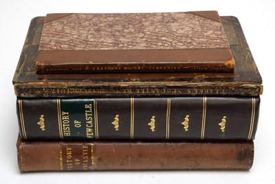 Lot 713 - Baillie (J.), An Impartial History of Newcastle... and Newcastle interest books