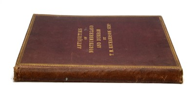 Lot 732 - Richardson (Thomas Miles Snr.), Antiquities of the Border Counties